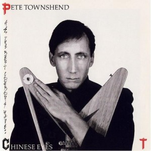 """All The Best Cowboys Have Chinese Eyes"" Is My Favorite Solo Record By Pete Townshend. The Album Was Released In 1982, After The Acclaimed ""Empty Glass"" Had Ignited Townshend's Career."