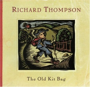 "The Cover To Richard Thompon's ""The Old Kit Bag"" (2003)"