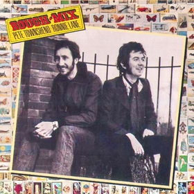 Rough Mix (Pete Townshend & Ronnie Lane's Collaboration) Stole The Accolade Of Best Album Released In 1977. Pistols, Clash & Costello Eat Your Hearts Out!
